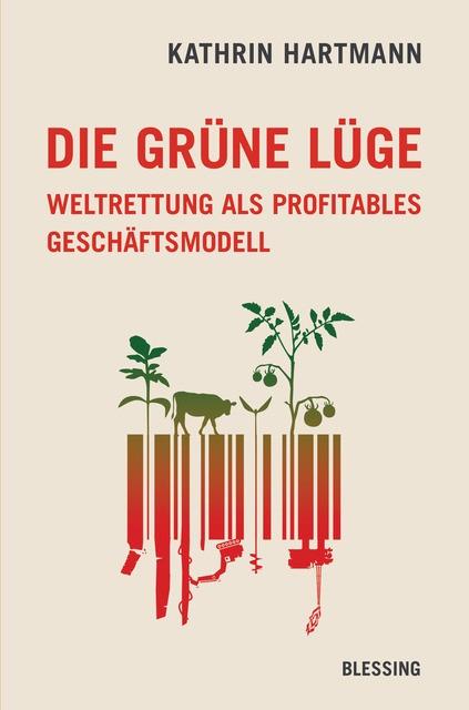 Image result for Die grüne Lüge Weltrettung