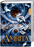 Aditi Khorana: Amrita - Am Ende beginnt der Anfang