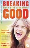 Alexa Hennig von Lange, Marcus Jauer: Breaking Good. Mach...