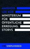Amanda Lee Koe: Ministerium für öffentliche...