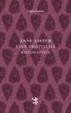 Angela Steidele: Anne Lister. Eine erotische Biographie