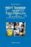 Beatrice Bourcier: Mein Sommer mit den Flüchtlingen....