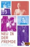 Carolin Eichenlaub, Beatrice Wallis (Hrsg.): Neu in der...