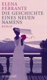 Elena Ferrante: Die Geschichte eines neuen Namens