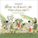 Gerda Muller: Jetzt sind auch d Kirschen reif! Wo kommen...