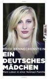 Heidi Benneckenstein: Ein deutsches Mädchen. Mein...
