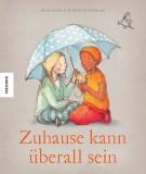 Irena Kobald, Freya Blackwood: Zuhause kann überall...