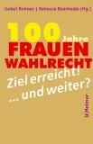 Isabel Rohner, Rebecca Beerheide (Hrsg.): 100 Jahre...