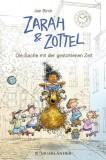 Jan Birck: Zarah & Zottel - Die Sache mit der...