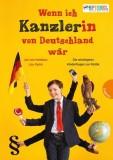 Jan von Holleben, Lisa Duhm: Wenn ich Kanzler(in) von...