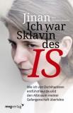Jinan, Thierry Oberlé: Ich war Sklavin des IS. Wie...