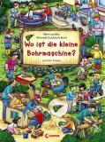 Joachim Krause: Wo ist die kleine Bohrmaschine? Mein...