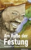 Johannes Bühler, Marina Grimme: Am Fuße der...