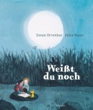 Zoran Drvenkar, Jutta Bauer: Weißt du noch