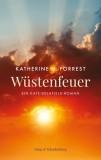 Katherine V. Forrest: Wüstenfeuer. Ein...