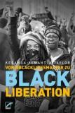 Keeanga-Yamahtta Taylor: Von #BlackLivesMatter zu Black...