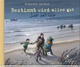 Kirsten Boie, Jan Birck: Bestimmt wird alles gut