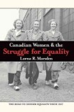 Lorna R. Marsden: Canadian Women and the Struggle for...