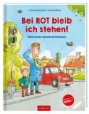 Lydia Hauenschild, Dominik Rupp: Bei Rot bleib ich...
