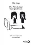 Mia Grau: Das Alphabet der traurigen Frauen