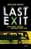 Mirjam Mous: Last Exit - Das Spiel fängt gerade erst an