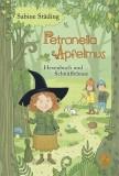 Sabine Städing: Petronella Apfelmus - Hexenbuch und...