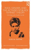 Suryia Nayak: Race, Gender and the Activism of Black...