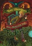 Tom Llewellyn, Nina Dulleck: Der magische Faden