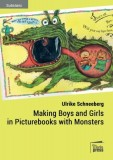 Ulrike Schneeberg: Making Boys and Girls in Picturebooks...