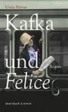 Unda Hörner: Kafka und Felice