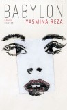 Yasmina Reza: Babylon