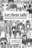 Yori Gagarim: Let Them Talk. What Genitals Have to Say...