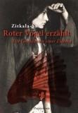 Zitkala-Sa: Roter Vogel erzählt. Die Geschichten...