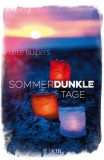 Alice Kuipers: Sommerdunkle Tage