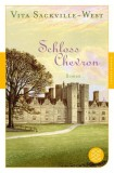 Vita Sackville-West: Schloss Chevron