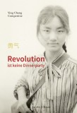 Ying Chang Compestine: Revolution ist keine Dinnerparty
