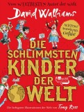 David Walliams: Die schlimmsten Kinder der Welt