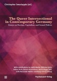 Christopher Sweetapple (ed.): The Queer Intersectional in...