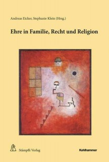 Andreas Eicker, Stephanie Klein: Ehre in Familie, Recht...