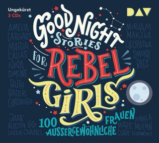 Elena Favilli, Francesca Cavallo: Good Night Stories for Rebel Girls (3 CDs)