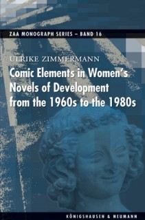 Ulrike Zimmermann: Comic Elements in Womens Novels of Development from the 1960s to the 1980s