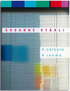 Susanne Stähli. 4 colours 4 rooms