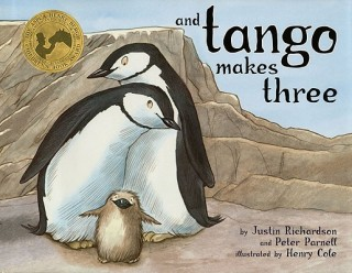 Justin Richardson, Peter Parnell, Henry Cole: And Tango Makes Three