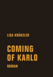 Lisa Kränzler: Coming of Karlo
