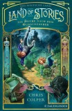 Chris Colfer: Land of Stories: Das magische Land 1 - Die...