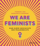 Rebecca Strickson, Margarete Stokowski: We are Feminists!...