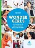 Paola Gianturco, Alex Sangster: Wonder Girls. Unsere...