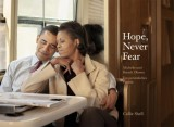 Callie Shell: Hope, Never Fear: Michelle und Barack...