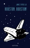 James Tiptree Jr.: Houston, Houston!