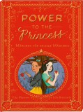 Vita Murrow, Julia Bereciartu: Power to the Princess....
